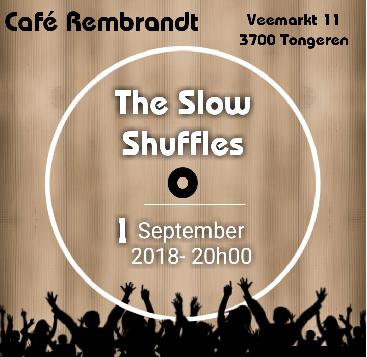 The Slow Shuffles Rembrandt 20.h00